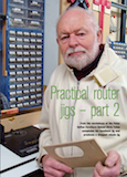 Jun 2015 Chris Yates Furniture & Cabinetmaking Magazine Article  Router Jigs Part 2